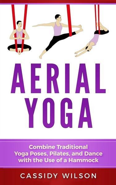 Book: Wilson: aerial yoga (engl.)*