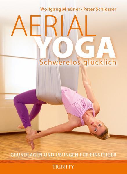Buch aerial yoga - schwerelos glücklich